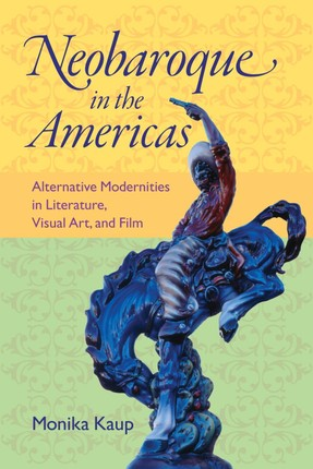 Neobaroque in the Americas