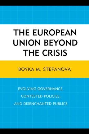 The European Union beyond the Crisis