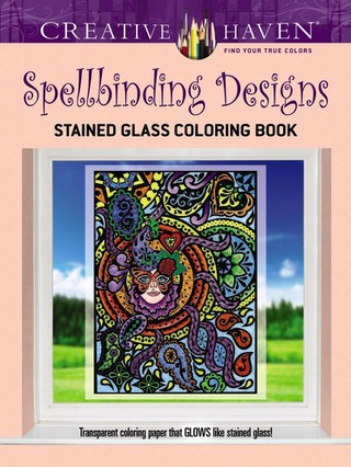 Creative Haven Spellbinding Designs Stained Glass Coloring Book