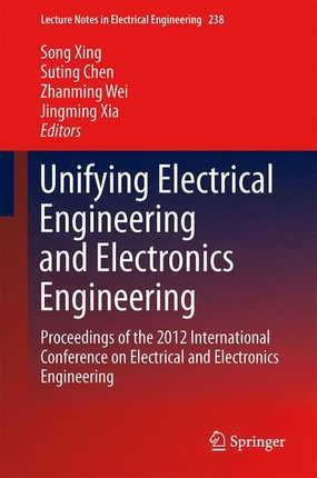 Unifying Electrical Engineering and Electronics Engineering 4 Bände