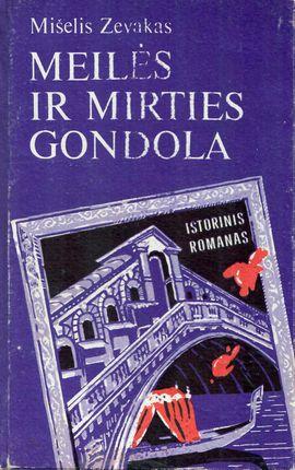 Meilės ir mirties Gondola