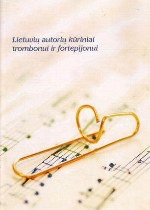 Lietuvių autorių kūriniai trombonui ir fortepijonui