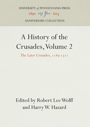 A History of the Crusades, Volume 2
