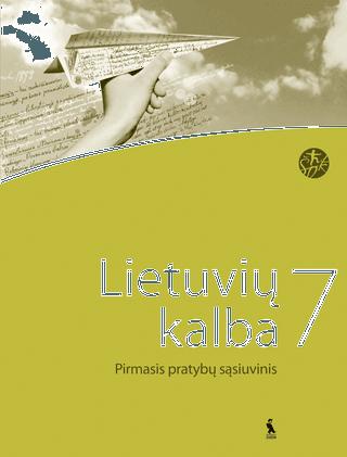 Lietuvių kalba. Pirmasis pratybų sąsiuvinis VII klasei (ŠOK)