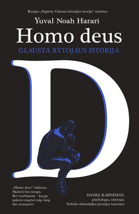 """HOMO DEUS: glausta rytojaus istorija. """"Sapiens"""" autoriaus knyga!"""