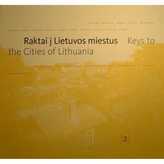 Raktai į Lietuvos miestus 2