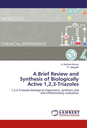 A Brief Review and Synthesis of Biologically Active 1,2,3-Triazoles