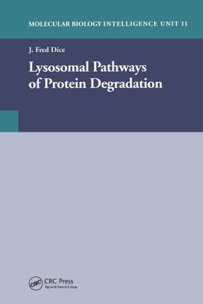 Lysosomal Pathways of Protein Degradation