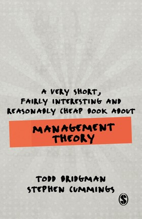 A Very Short, Fairly Interesting and Reasonably Cheap Book about Management Theory
