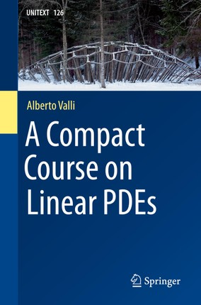 A Compact Course on Linear PDEs