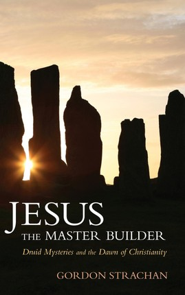 Jesus the Master Builder
