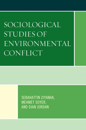 Sociological Studies of Environmental Conflict