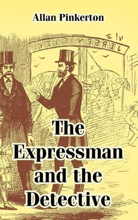 The Expressman and the Detective