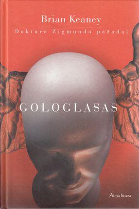 Gologlasas: Daktaro Zigmundo pažadai