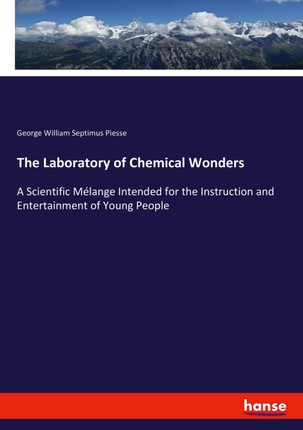 The Laboratory of Chemical Wonders