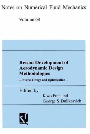 Recent Development of Aerodynamic Design Methodologies