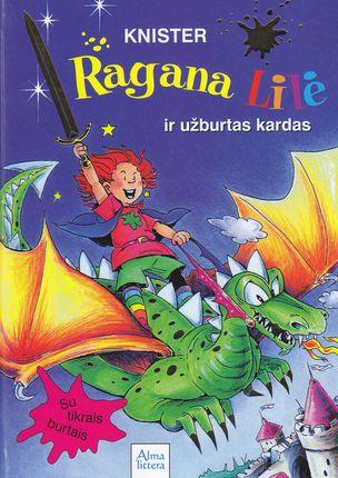 Ragana Lilė ir užburtas kardas. 10-oji knyga