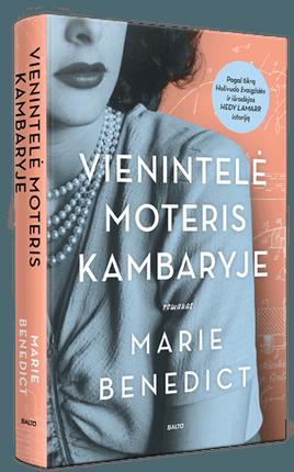 VIENINTELĖ MOTERIS KAMBARYJE. Jos grožis stulbino, o protas - gąsdino. Romanas pagal tikrą Holivudo žvaigždės ir savamokslės išradėjos Hedy Lamarr istoriją