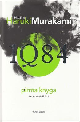 1Q84. Pirma knyga (balandis–birželis)