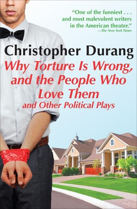 Why Torture Is Wrong, and the People Who Love Them