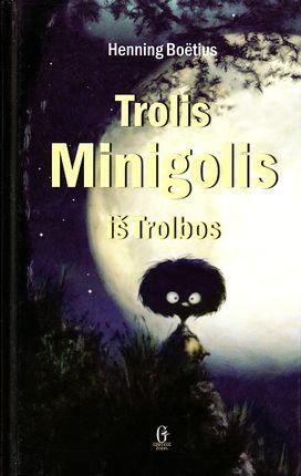 Trolis Minigolis iš Trolbos