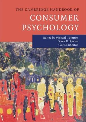 Cambridge Handbook of Consumer Psychology