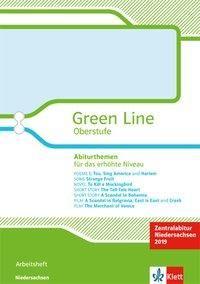 Green Line Oberstufe. Klasse 11/12 (G8), Klasse 12/13 (G9). Abiturthemen für das erhöhte Niveau, Zentralabitur 2019. Arbeitsheft. Niedersachsen