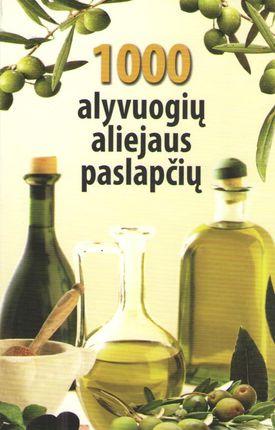 1000 alyvuogių aliejaus paslapčių