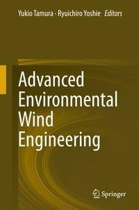 Advanced Environmental Wind Engineering