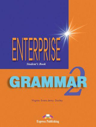 Enterprise 2. Student's grammar. Anglų kalbos gramatika mokiniams