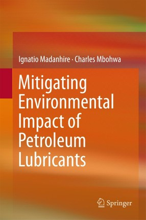 Mitigating Environmental Impact of Petroleum Lubricants