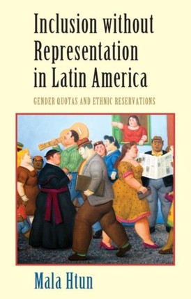Inclusion without Representation in Latin America