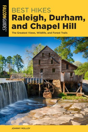 Best Hikes Raleigh, Durham, and Chapel Hill