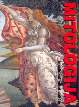 Mitologija. Klasikiniai mitai dailėje
