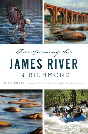 Transforming the James River in Richmond