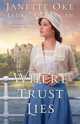 Where Trust Lies (Return to the Canadian West Book #2)