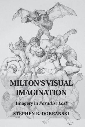 Milton's Visual Imagination