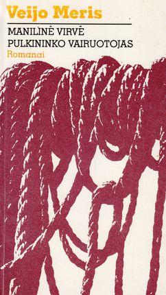 Manilinė virvė. Pulkininko vairuotojas