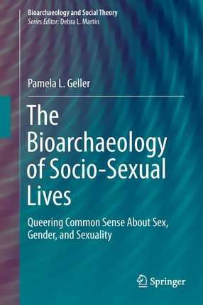 The Bioarchaeology of Socio-Sexual Lives
