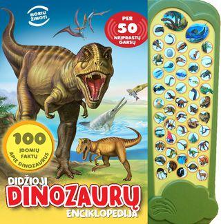 Didžioji dinozaurų enciklopedija. Per 50 neįprastų garsų