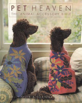 Pet Heaven. The Animal Accesory Bible