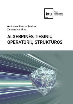 Algebrinės tiesinių operatorių struktūros