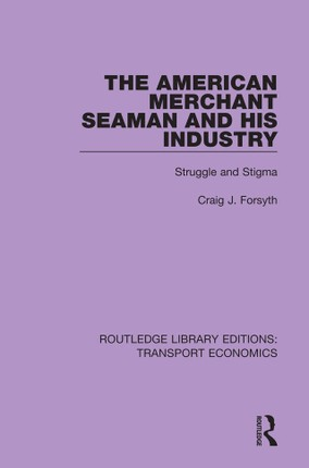 The American Merchant Seaman and His Industry