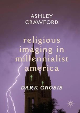 Religious Imaging in Millennialist America