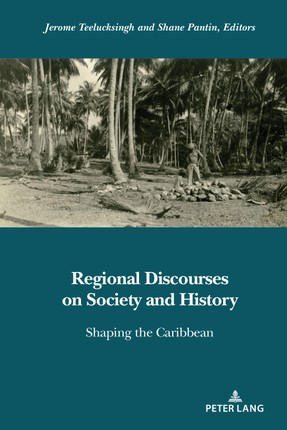 Regional Discourses on Society and History