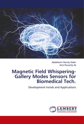 Magnetic Field Whispering-Gallery Modes Sensors for Biomedical Tech.
