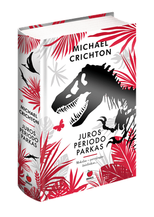 JUROS PERIODO PARKAS: pagaliau lietuviškai - bestseleris, įkvėpęs vieną populiariausių visų laikų kino filmų seriją