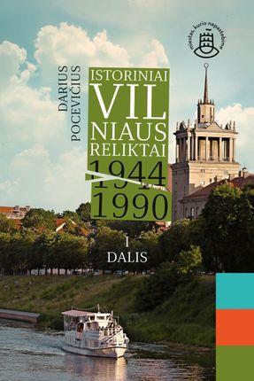 Istoriniai Vilniaus reliktai 1944–1990