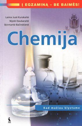 Chemija. Kad mažiau klystume