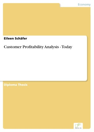 Customer Profitability Analysis - Today